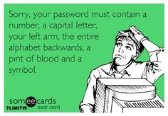 I got 99 problems, but a new password ain't one.