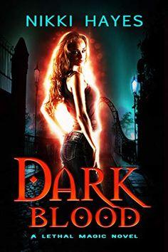 Release Blitz: Dark Blood by Nikki Hayes Thank You Mail, Helen Harper, Dark Blood, Upcoming Series, Tough Guy, Magic Book, Nightwing, His Eyes, Book 1