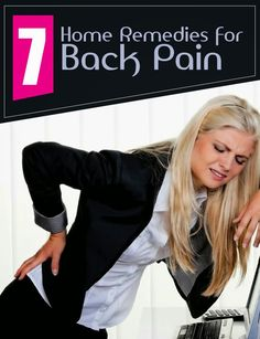 7 Home Remedies for Back Pain