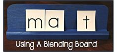 Helping students learn to blend words using a blending board. Step-by-step directions for making your own board.