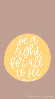 Be a light for all to see circle Scripture Quotes, Bible Scriptures, Faith Quotes, Good Bible Verses, Bible Verses Quotes Inspirational, Short Bible Quotes, Encouraging Bible Verses, Bible Verses About Happiness, Bible Verse Art