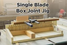 Easy box joint jig for the table saw. No dado blade required.