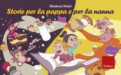 KIDS BOOKS: STORIE PER LA PAPPA E PER LA NANNA di Elisabetta Maùti per EDIZIONI CENTRO STUDI ERICKSON