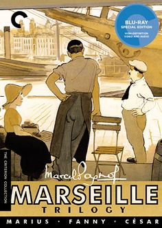 The Marseille Trilogy - The Criterion Collection