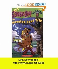 The Haunted Road Trip (Scooby-Doo Readers, No. 22) (9780545005180) Gail Herman , ISBN-10: 0545005183  , ISBN-13: 978-0545005180 ,  , tutorials , pdf , ebook , torrent , downloads , rapidshare , filesonic , hotfile , megaupload , fileserve