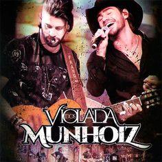 CD Munhoz e Mariano - Violada dos Munhoiz (2017) - https://bemsertanejo.com/cd-munhoz-e-mariano-violada-dos-munhoiz-2017/