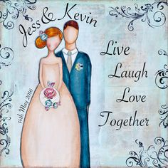 Live Laugh Love - Personalized Gifts - Anniversary Gifts - Couples Gift - Whimsical Art - Mixed Media Art - Inspirational Art - Custom Gifts