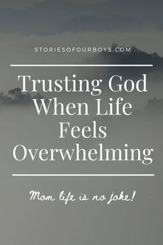 Trusting God When Life is Overwhelming... Mom life is no joke. Christian Post, Christian Faith, Christian Women, Overwhelmed Mom, Feeling Overwhelmed, Christian Motivation, Happy Song, Quote Of The Week
