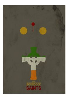 The Boondock Saints (1999) ~ Minimal Movie Poster by David Peacock