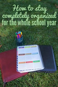 Personal Organization: Getting Organized for the Whole School Year