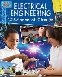Electricial Engineering and the Science of Circuits (Engineering in Action)