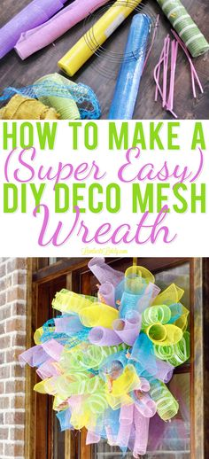 How to Make a (Super Easy) DIY Deco Mesh Wreath This tutorial for how to make a DIY Deco Mesh Wreath uses simple steps and can be used for spring or summer! Make your own whimsical wreath at home with inexpensive materials. Mesh Ribbon Wreaths, Door Wreaths, Burlap Wreaths, Floral Wreaths, Mesh Bows, Deco Mesh Ribbon, Deco Mesh Crafts, Motif Art Deco, Halloween Deco Mesh