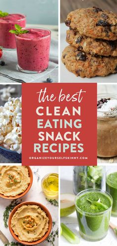 The Best Clean Eating Snack Recipes | Healthy Lifestyle Tips - Looking for some healthy snack recipes to keep your body nourished and energized from morning to night? Here are 50+ of my favorite clean eating snacks to keep you full all day! Organize Yourself Skinny | Healthy Eating Recipes | Smoothie Recipes | Savory Snacks | Sweet Snacks | How To Lose Weight #healthysnacks #healthyeating #cleaneating