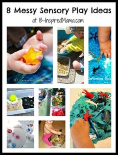 8 messy sensory play ideas from the Weekly Kids Co-Op at B-InspiredMama.com.