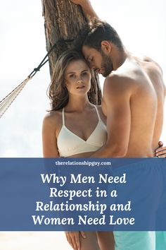 Understanding why men need respect in a relationship and women need love is one of the more powerful principles a couple can learn for beating persistent problems while creating a happy, healthy and intimate love relationship.