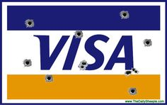 Visa Goes Anti-Gun: Restricts America's Largest Gun Store From Processing Transactions... I'm switching to MasterCard!...