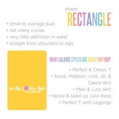 Dress for your body! Do you have an rectangle shape shopping for LuLaRoe? These styles might be for you!