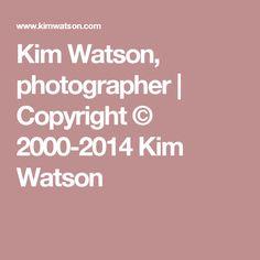 Kim Watson, photographer