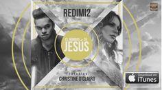 Redimi2 - El Nombre De Jesús (feat. Christine D'clario) [MP3] y [iTunesPlus AAC M4A]