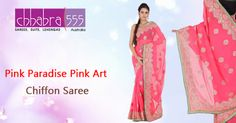 Addition of over 25 new designs every day, select Pink Paradise Pink Art Chiffon Saree‬ in @ $174.95 AUD from ‪‎Chhabra555‬ that will give you stunning look in any occassion in ‪Australia‬.