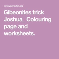 Gibeonites trick Joshua_ Colouring page and worksheets.