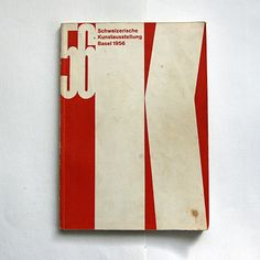 Werner Bär: Schweizerische Kunstausstellung Basel 1956. Schweizerischer Kunstverein, Zürich, 1956. Printer: Karl Werner AG, Basel. Size: 21 x 15 cm. Designer: Emil Ruder (Cover)