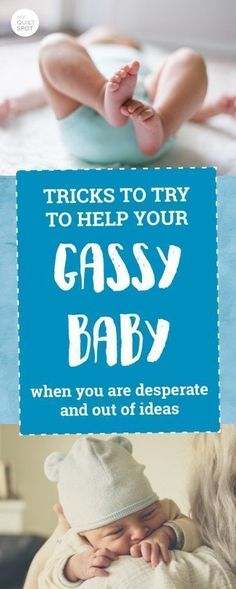 How to help your gassy baby Tips & tricks for new parents dealing with a gassy baby. Click to read more. | new parent advice | baby | newborn care | #baby #momlife #newborn #parenting