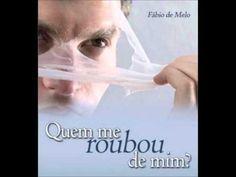 Quem me roubou de mim PARTE lll- Pe Fábio de Melo - - YouTube