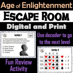 This breakout escape room is a fun way for students to test their knowledge about the key figures during the age of Enlightenment. Francis Bacon, René Descartes, Baruch Spinoza, Immanuel Kant, John Locke, Isaac Newton, Voltaire, Jean-Jacques Rousseau, Cesare Beccaria, Denis Diderot, David Hume, Montesquieu, Mary Wollstonecraft, Adam Smith, Benjamin Franklin, Thomas Paine, Thomas Hobbes, Thomas Jefferson, Johann Wolfgang von Goethe,