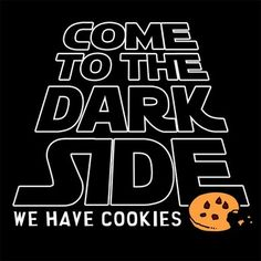 Captain Leisure » Hoodies » Cakey & Bakey Tees » Come to the Dark Side. We Have Cookies.