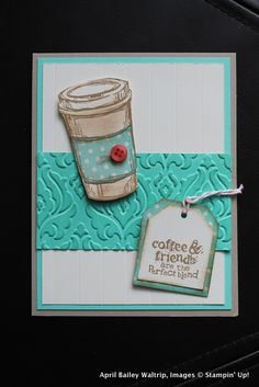 Coffee Cup card tutorial with Stampin Up | Stampin Fool