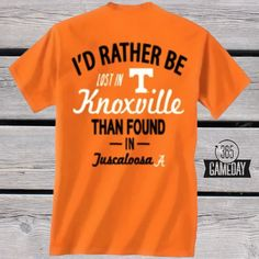 I'd rather be lost in Knoxville than found in Tuscaloosa