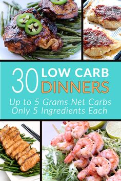 30 Low Carb Dinners! All up to 5 grams of net carbs with only 5 ingredients each! Enjoy burgers, steaks, seafood, sauces, sides and much more with our newest ecookbook. Check it out and pin it for later! trylowcarb.com