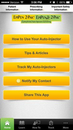 My EpiPlan App. LEARN:  Articles about living with potentially life-threatening (severe) allergies, travel tips and more. HOW TO: Step-by-step how to use EpiPen® (epinephrine) Auto-Injectors video. TRACK: Patients can keep track of and share personal allergen profiles, along with register their EpiPen Auto-Injectors and receive reminders of where they're keeping their devices and when they expire.