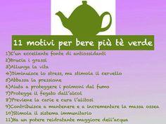 Perchè bere il té verde =) 11 motivi in più!