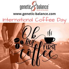 #InternationalCoffeeDay #CoffeeDay #Coffee #Kaffee #TagDesKaffees #InternationalerTagDesKaffees #lowcarb #lowfat #startedasabenteuer #macheseinfach #geneticbalance #dnatest #dna #abnehmen #gesund #healthy #health #gesundheit #dnastyle #ernährung #ernährungsplan #sportprogramm #diet #essen #eating #kochen #cooking Fun Quotes, Best Quotes, International Coffee, Genetics, Dna, Loosing Weight, Health, Simple, Koken