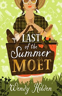 Rachel's Random Reads: Book Review - Last of the Summer Moet by Wendy Hol...