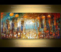 Title: Lights of the City    Size: 60 x 30 x 2 thick    Medium: Winsor & Newton and Gamblin Artists Oil colors on canvas. I will ship your painting