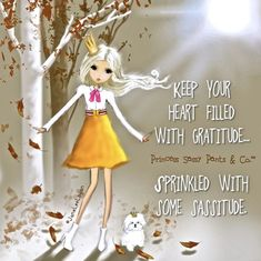 Keep your heart filled with gratitude. ~ Princess Sassy Pants & Co Sassy Pants, Sassy Girl, Pretty Quotes, Attitude Of Gratitude, Gratitude Quotes, Sassy Quotes, Diva Quotes, Girly Quotes, Cute Boots