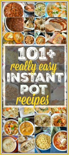 Easy Instant Pot recipes that are simple and delicious! 101 simple meals, soups, side dishes, and vegetables we've made in our Instant Pot and continue to make day after day. Whether you're new or an expert we've got something new to try, even Instant Pot desserts you'll love! #instantpot #pressurecooker #simple #easy #recipes #dinner #dessert #vegetable #sidedish