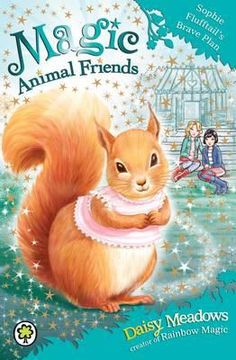 Image from http://covers.booktopia.com.au/big/9781408326299/sophie-flufftail-s-brave-plan.jpg.
