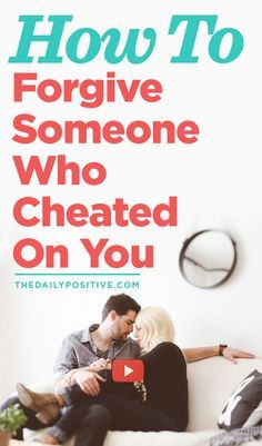 This was powerful... not just about dealing with someone who cheated on you but for coping with anyone who has hurt you. Holding grudges hurts no one but YOU!