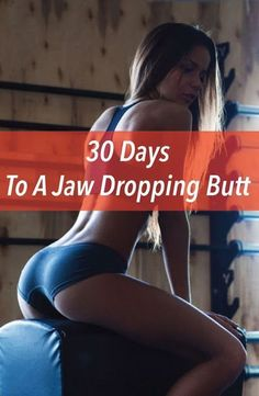 30 Days To A Jaw Dropping Butt – Health Glamour Butt Workout, Fitness Workouts, Fitness Motivation, Muscles In Your Body, Get In Shape, Glutes, How To Lose Weight Fast, Fitness Inspiration, Lose Belly Fat
