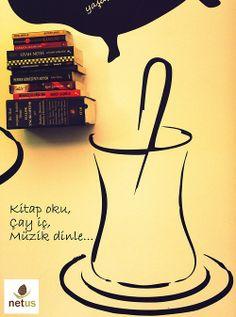 Kitap oku, Çay iç, Müzik dinle... #sözler #anlamlısözler #güzelsözler #manalısözler #özlüsözler #alıntı #alıntılar #alıntıdır #alıntısözler