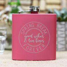 """""""Spring Break Forever"""" Flask"""