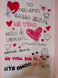 Resultado de imagen para carteles de amor hechos a mano Ideas Aniversario, Donia, E Mc2, Ms Gs, Love Cards, Love Messages, Love Gifts, Bf Gifts, Boyfriend Gifts
