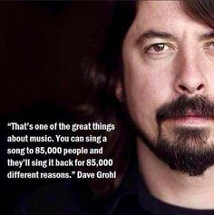 Foo Fighters his birthday! Foo Fighters his birthday! Great Quotes, Quotes To Live By, Inspirational Quotes, Motivational Quotes, Change Quotes, The Words, Dave Grohl Quotes, Lyric Quotes, Me Quotes