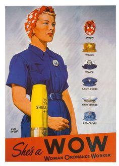 Women in the War Effort during WWII We have a new display on World War II that focuses on women at home (canning, victory gardening) and at work (Rosie the Riveter, women in the military). Nazi Propaganda, Rosie The Riveter Costume, Rosie Riveter, Pub Vintage, Vintage Travel, Vintage Signs, Vintage Style, Ww2 Posters, Vintage Advertisements