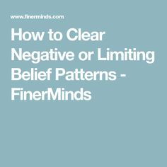 how to clear negative beliefs