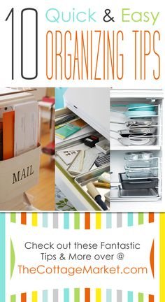 10 Quick & Easy Organizing Tips - The Cottage Market